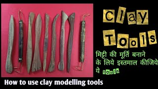 Clay sculpting tools.