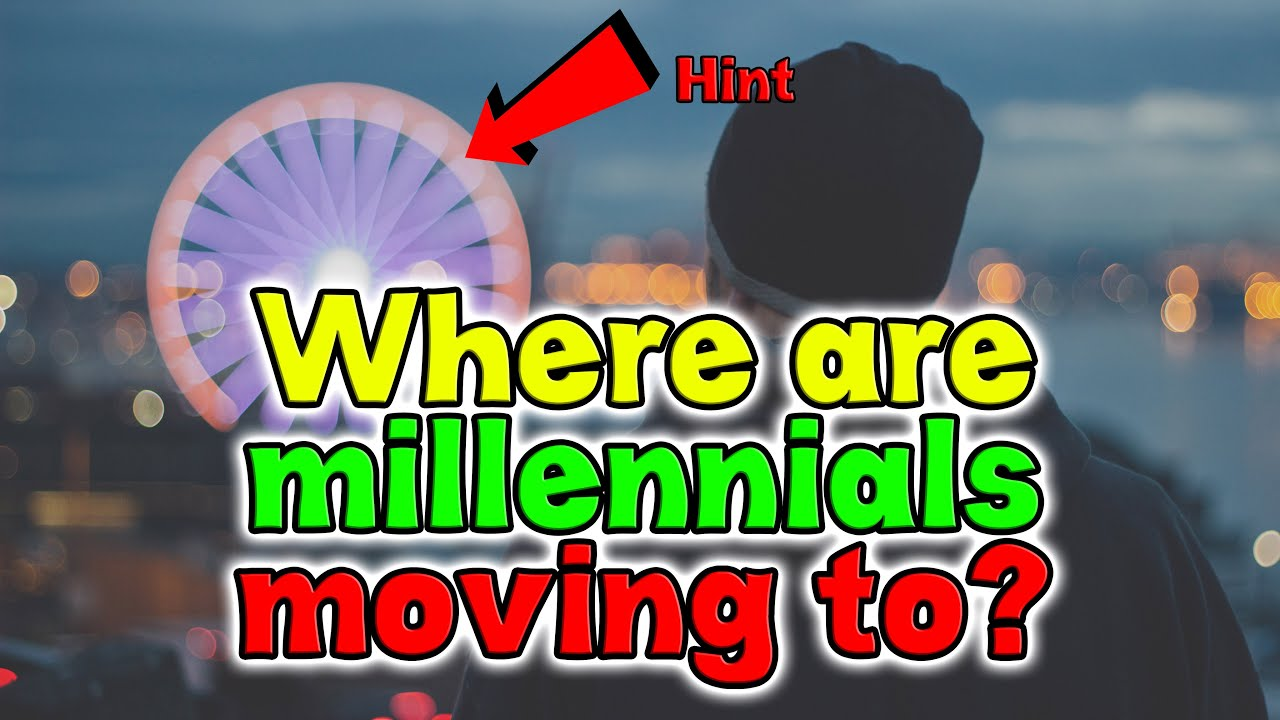 Top 10 Cities Where Millennials Are Moving.