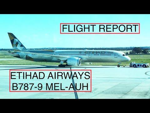 FLIGHT REPORT | Etihad Airways (Economy Class) | B787-9 | Melbourne-Abu Dhabi | Ultra Long Haul |