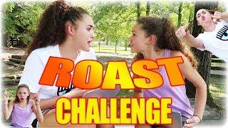 ROAST CHALLENGE!!! Gracie VS Sierra