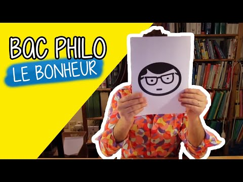 Bac Philo - Le Bonheur