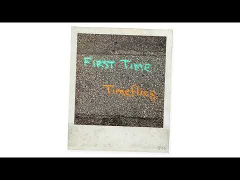 Timeflies - First Time (Audio)