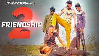 Friendship 2  | Tere Jaisa Yaar Kahan | Dosti | Funny Vines | Full Funky Team