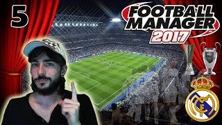 FOOTBALL MANAGER 2017 #5 | EMPIEZA NUESTRA PRIMERA LIGA SANTANDER CON EL REAL MADRID