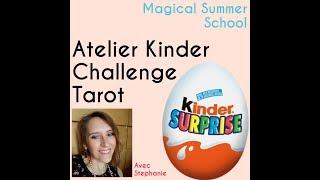 École d'été : Kinder Tarot Challenge & Stephanie