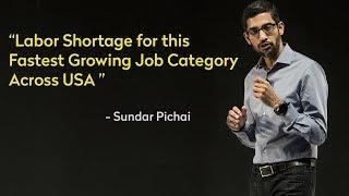 Sundar Pichai on AI and New Demanding Job Category Across USA   New Job Vacancy 2018