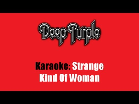 Karaoke: Deep Purple / Strange Kind Of Woman