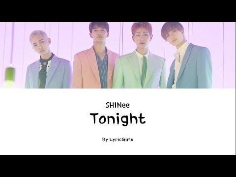 SHINEE - Tonight LYRICS L Han Rom Eng Ll LyricGirlx