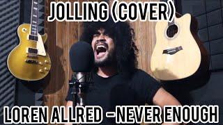 Loren allred - NEVER  ENOUGH    Jollink (cover)
