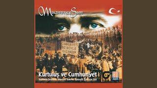 Muammer Sun - Yaşa Mustafa Kemal Paşa (Kurtuluş)