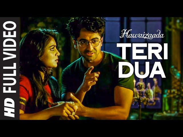 'Teri Dua' FULL VIDEO Song   Hawaizaada   Ayushmann Khurrana   T-Series