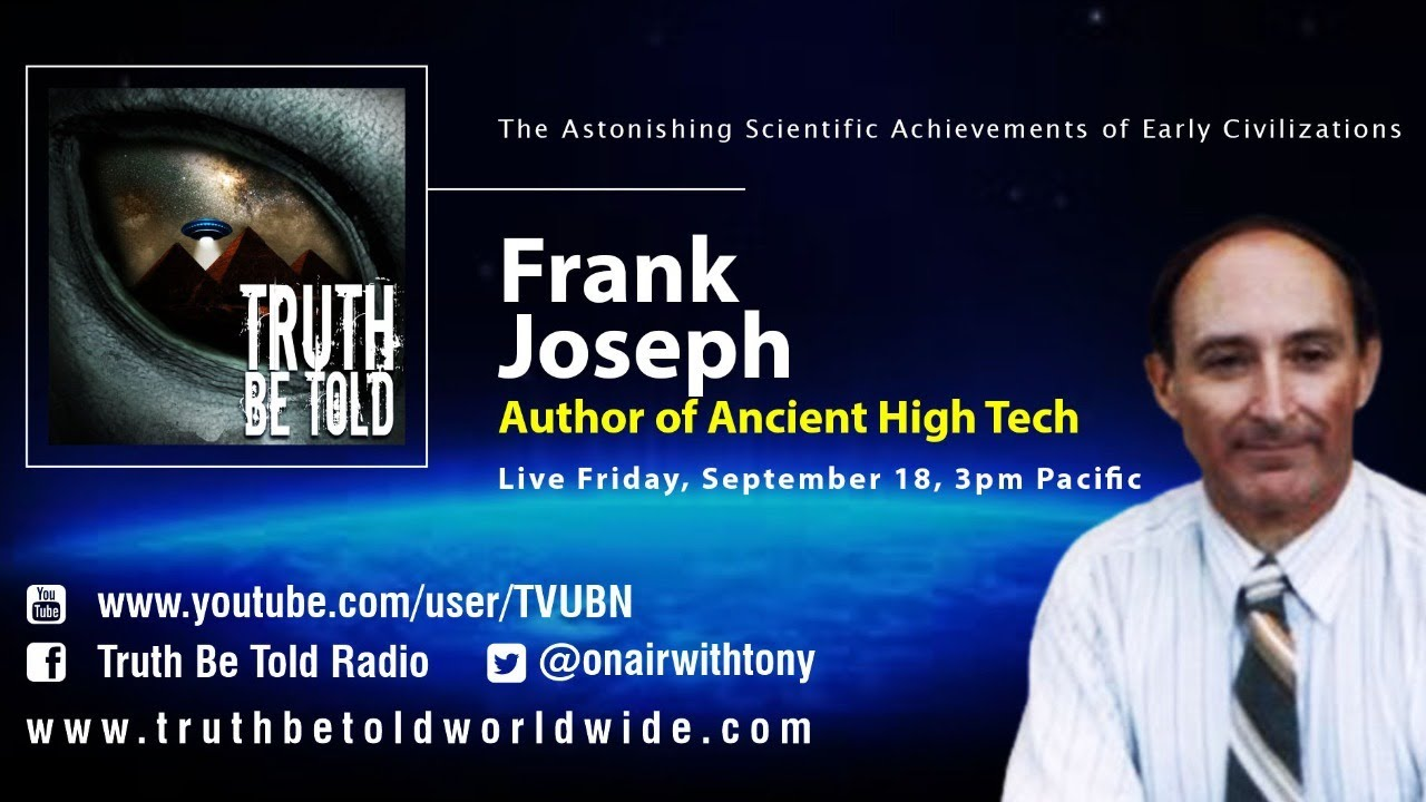 Ancient High Tech with Author Frank Joseph