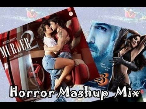 Horror Mashup - Songs Collection Bollywood...