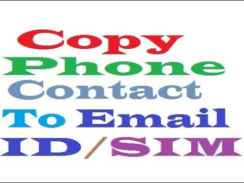 How To Save/Copy Contact To Email ID/ SIM Or Others Location हिंदी HD 720P,1080P