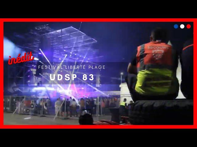 [IMMERSION] UDSP 83 : DANS LES COULISSES DU FESTIVAL LIBERTÉ PLAGE