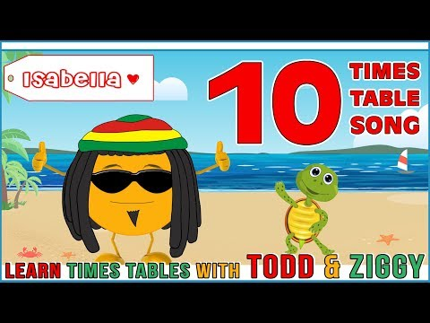 10 Times Table Song (Learning is Fun The Todd & Ziggy Way!)