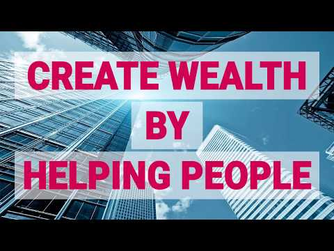 PART 2: How to Do Business That Creates Wealth / Million Dollar Business Secrets