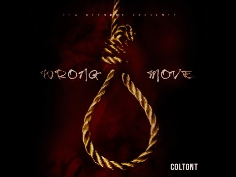 ColtonT - Wrong Move