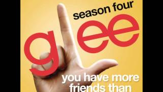 Glee - You Have More Friends Than You Know (DOWNLOAD MP3+LYRICS)