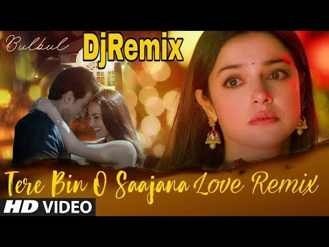 Bulbul: Tere Bin O Saajana Remix Song   Divya Khosla Kumar  Meet Bros  Neeti Mohan Piyush Mehroliyaa