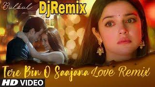 Bulbul: Tere Bin O Saajana Remix Song | Divya Khosla Kumar |Meet Bros |Neeti Mohan Piyush Mehroliyaa