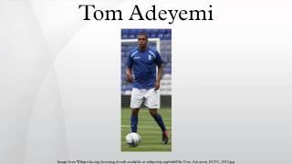 Tom Adeyemi