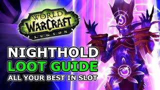 Nighthold Loot Guide - All BiS Gear For Every Class