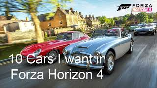 10 Cars I Want To See in Forza Horizon 4