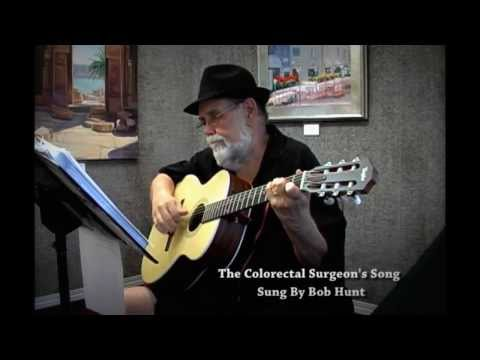 The Colorectal Surgeon's Song