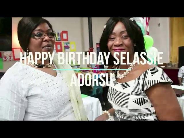 Happy Birthday Selassie Adorsu