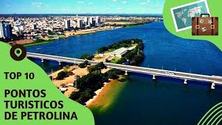 10 pontos turisticos mais visitados de Petrolina
