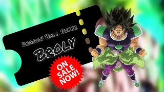 BROLY Movie tickets on sale NOW!