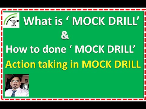 What Is MOCK DRILL, How To Conduct Mock Drill And How To Make Mock Drill Report