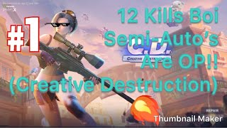 Semi-Auto Snipers are OP (12 kills!) in the *NEW* Battle Royale game: Creative Destruction