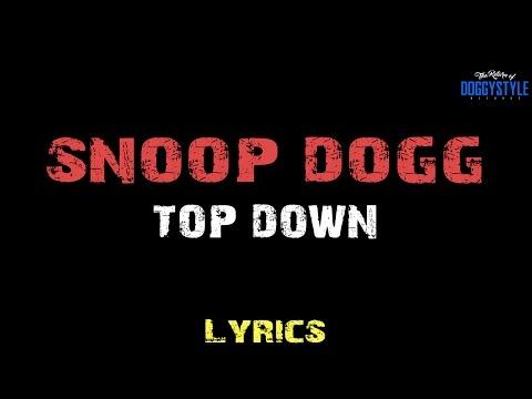Snoop Dogg - Top Down ft. October [ Lyrics ]