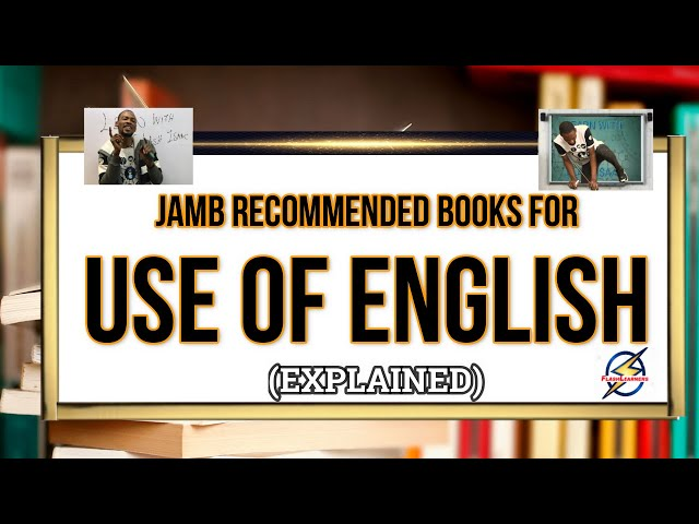 Jamb Use of English Recommended Books 2021 (Explained)