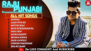 Raju punjabi New Songs   New Haryanvi Song Jukebox 2021  Raju Bset Haryanvi Songs jukebox  