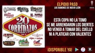 Los Ramones De Nuevo León - Elpidio Paso (20 Corridazos Vol. 2)