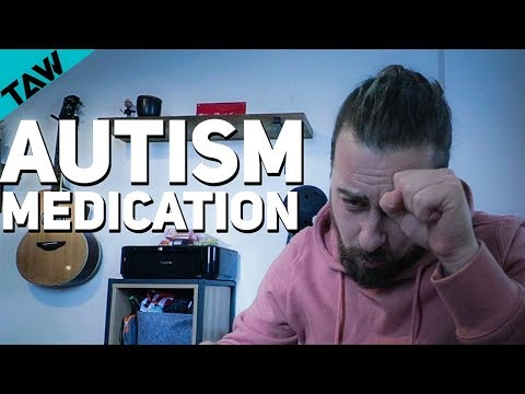 Do YOU Need AUTISM Medication?