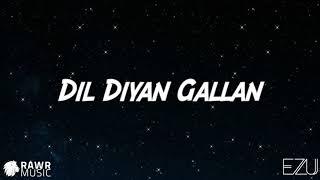 Dil Diyan Gallan Song | Tiger Zinda Hai | Salman Khan | Katrina Kaif | Atif Aslam (Ezu Cover)