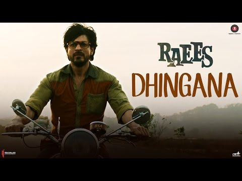 Dhingana Song Lyrics From Raees