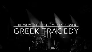 The Wombats - Greek Tragedy ( Instrumental Cover / Karaoke ) + Free Download