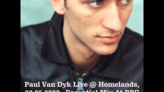 Paul Van Dyk Live At Homelands, 28.05.2000., Essential Mix At BBC Radio 1