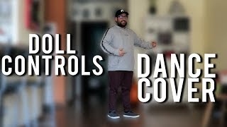 DOLL CONTROLS | ROBOT DANCE COVER