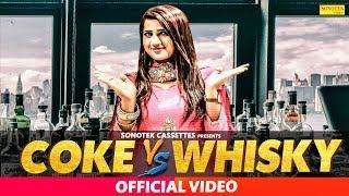 New Haryanvi Song 2018 : Coke & Whisky || Priya Rani, Sagar Kiwaniya || RJ Rathi & Neetu #Sonotek
