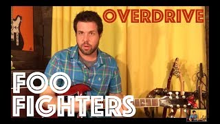 Guitar Lesson: How To Play Overdrive by Foo Fighters