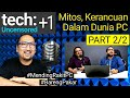 """- Bahas Mitos dan Anggapan yang """"Sesat"""" Seputar PC: Podcast Ngobrol Tekno"""