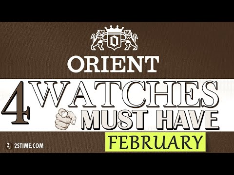 4 ORIENT Watches You Must HAVE | FEBRUARY Choice By  @2stime   