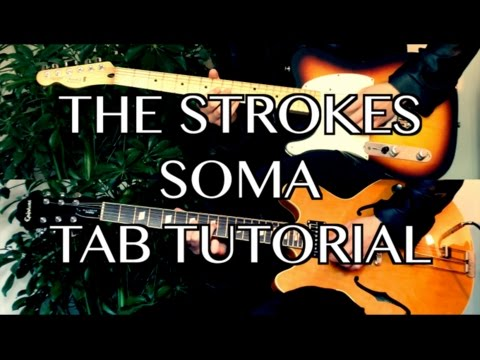 Soma - The Strokes ( Guitar Tab Tutorial & Cover )