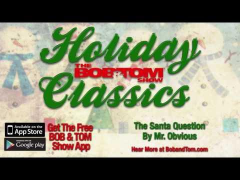Mr. Obvious - The Santa Question